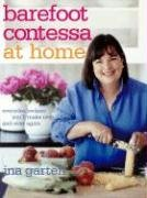 Ina Garten: Barefoot Contessa at Home: Everyday Recipes You'll Make Over and Over Again