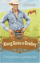 Christine Lynxwiler: Along Came a Cowboy (The Pinky Promise Sisterhood Series #2)