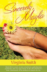 Virginia Smith: Sincerely, Mayla (Just As I Am Series #2)