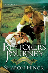 Sharon Hinck: The Restorers Journey (The Sword of Lyric)