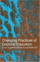David Boud and Alison Lee (eds): Changing Practices of Doctoral Education