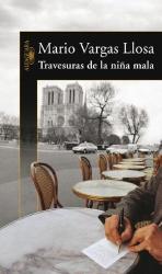 Mario Vargas Llosa: Travesuras de la nina mala