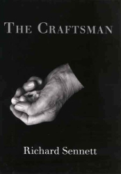Richard Sennett: The Craftsman
