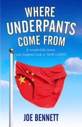Joe Bennett: Where Underpants Come from