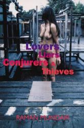 Raman Mundair: Lovers, Liars, Conjurers and Thieves