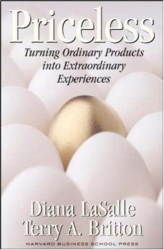 Diana Lasalle: Priceless: Turning Ordinary Products into Extraordinary Experiences