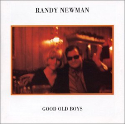 Randy Newman: Good Old Boys