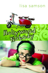 Lisa Samson: Hollywood Nobody