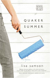Lisa Samson: Quaker Summer (Women of Faith Fiction #14)