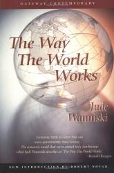 Jude Wanniski: The Way the World Works