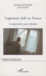 Jean Levain: Logement Aide en France Comprendre pour Decider