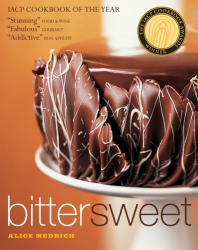 Alice Medrich: Bittersweet: Recipes and Tales from a Life in Chocolate
