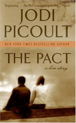 Jodi Picoult: The Pact: A Love Story