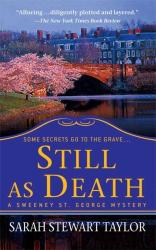 Sarah Stewart Taylor: Still as Death (Sweeney St. George Mysteries)