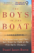 Daniel James Brown: The Boys in the Boat: Nine Americans and Their Epic Quest for Gold at the 1936 Berlin Olympics