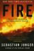 Sebastian Junger: Fire