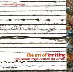 Francoise Tellier- Loumagne : The Art of Knitting