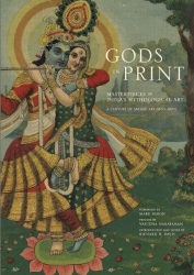 Richard  H. Davis: Gods in Print: Masterpieces of India's Mythological Art