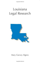 Mary Garvey Algero: Louisiana Legal Research