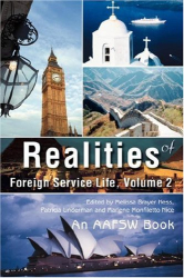 : Realities of Foreign Service Life, Volume 2
