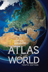 : National Geographic Atlas of the World, Tenth Edition