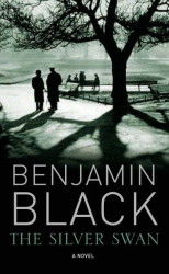Benjamin Black: The Silver Swan