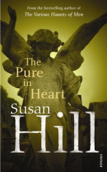 Susan Hill: The Pure in Heart