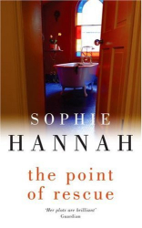 Sophie Hannah: The Point of Rescue