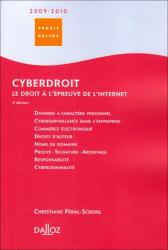 Christiane Féral-Schuhl: Cyberdroit : Le droit à l'épreuve d'Internet
