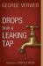 George Verwer: Drops from a Leaking Tap