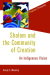 Randy Woodley: Shalom and the Community of Creation: An Indigenous Vision