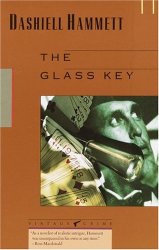 Dashiell Hammett: The Glass Key