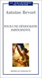 Antoine Bevort: Pour une démocratie participative