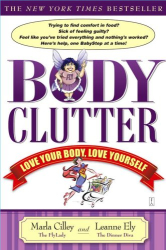 Marla Cilley: Body Clutter