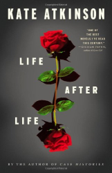 Kate Atkinson: Life After Life: A Novel
