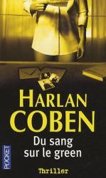 Harlan Coben: Du sang sur le green