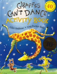 Giles Andreae: Giraffes Can't Dance: Activity Book