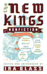 Ira Glass: The New Kings of Nonfiction
