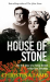Christina Lamb: House of Stone: The True Story of a Family Divided in War-Torn Zimbabwe