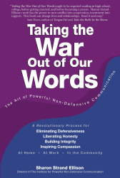 Sharon Strand Ellison: Taking the War Out of Our Words (3rd Edition)