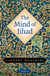 Laurent Murawiec: The Mind of Jihad
