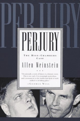 Allen Weinstein: Perjury: The Hiss-Chambers Case