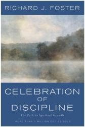 Richard Foster: Celebration of Discipline