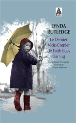 Lynda Rutledge: Le dernier vide-grenier de Faith Bass Darling
