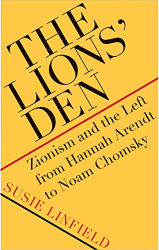 Susie Linfield: <br/>The Lions' Den