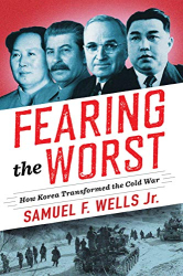 Samuel F. Wells: <br/>Fearing the Worst