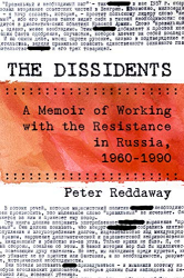 Peter Reddaway: <br/>The Dissidents