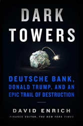 David Enrich: <br/>Dark Towers