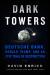 David Enrich: <br/>Dark Towers