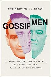 Christopher M. Elias: <br/>Gossip Men